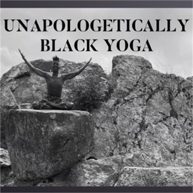 Unapologetically Black Yoga